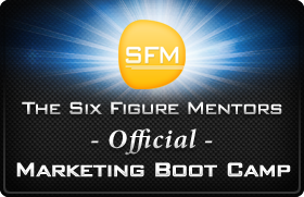sfm bootcamp badge v3 Six Figure Mentors: Tools To Build A Successful Online Home Business